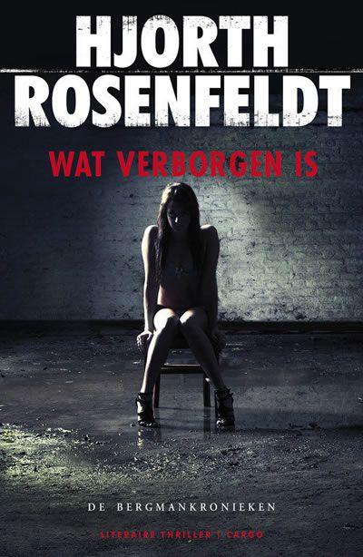 hjorth rosenfeldt | De Spanningsblog: Hjorth Rosenfeldt - Wat verborgen is (2011)