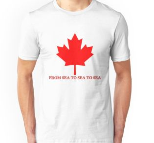 "Canada From Sea to Sea To Sea Unisex T-Shirt by Terrella.  The red Canadian Maple Leaf of the flag and the modern English version of the country's motto, ""From sea to sea to sea"". • Also buy this artwork on apparel, stickers, phone cases, and more."