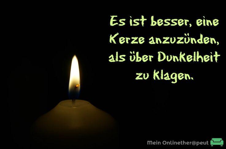 Womit bringst Du Licht in die Dunkelheit?  http://meinonlinetherapeut.de/