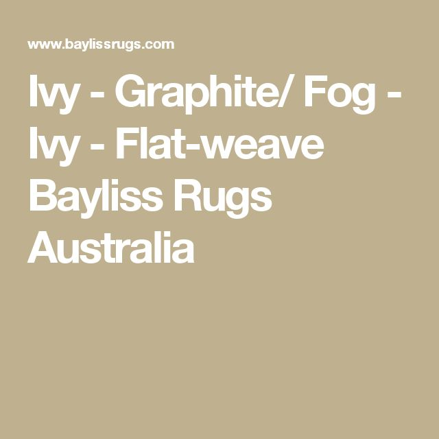 Ivy - Graphite/ Fog - Ivy - Flat-weave Bayliss Rugs Australia