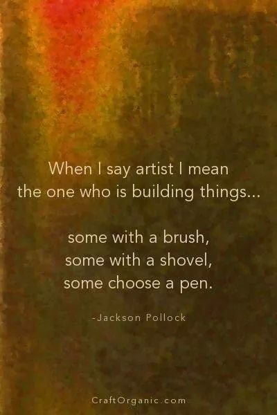 Quote by Jackson Pollock on art.