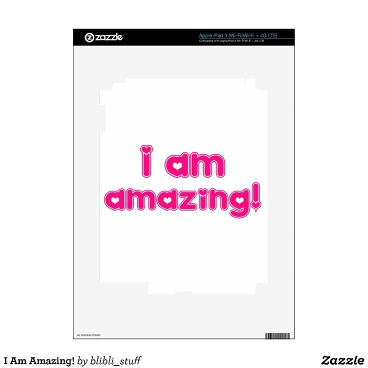 I Am Amazing! You can buy this skin for iPad 3 on #zazzle: http://www.zazzle.com/i_am_amazing_skin_for_ipad_3-134565251951984030 #selflove #confidence #selfconfidence #selfesteem #ipad #ipad3