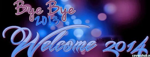 bye-bye-2013-welcome-happy-new-year-2014-happy-new-year-celebrations