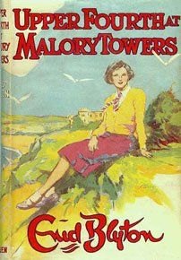 Upper Fourth at Malory Towers ~ Enid Blyton. Loved these books. Couldn't wait to finish one to start another.