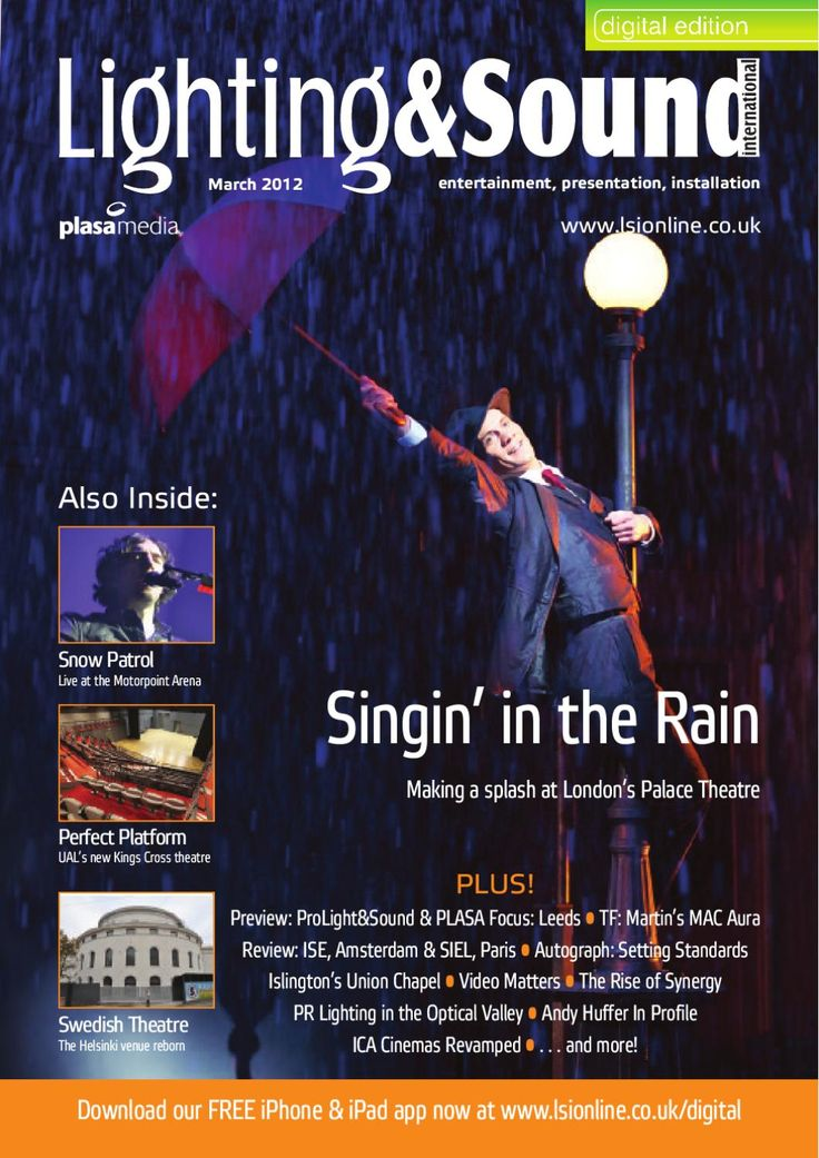 Singin' in The Rain  Feature on the design and technical realisation of Chichester Festival's production of Singin' In the Rain at the Palace Theatre London