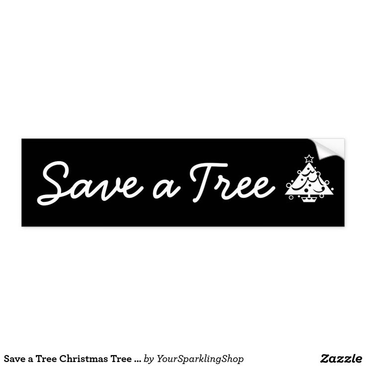 Save a Tree Christmas Tree Star Black and White Bumper Sticker