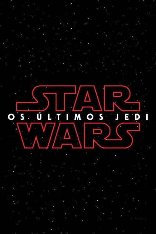 Watch Star Wars: The Last Jedi (2017) Full Movie Online Free