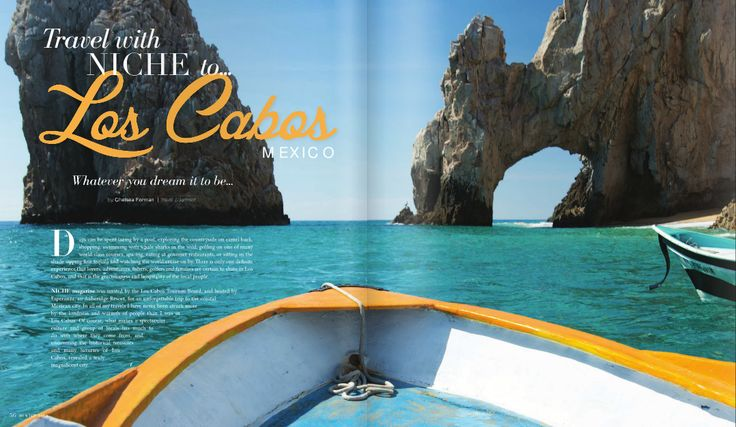 Travel with NICHE to Los Cabos, Mexico inside NICHE Winter issue  Read online here: http://www.nichemagazine.ca/digital-editions/winter-2014/