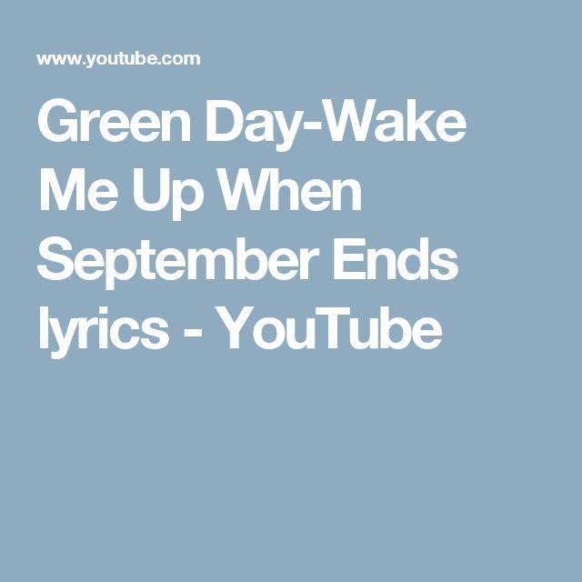 Green Day-Wake Me Up When September Ends lyrics - YouTube