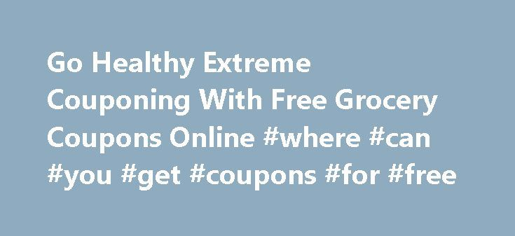 """Go Healthy Extreme Couponing With Free Grocery Coupons Online #where #can #you #get #coupons #for #free http://coupons.remmont.com/go-healthy-extreme-couponing-with-free-grocery-coupons-online-where-can-you-get-coupons-for-free/  #couponing websites for food # Go Healthy Extreme Couponing With 7 Online Coupons Everyone loves a good sale, and apparently a lot of people like to watch others save big. More than 2 million viewers tuned in for TLC's new show """"Extreme Couponing ,"""" which aired as a…"""