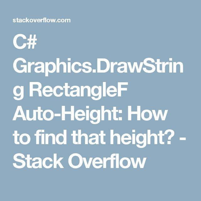 C# Graphics.DrawString RectangleF Auto-Height: How To Find