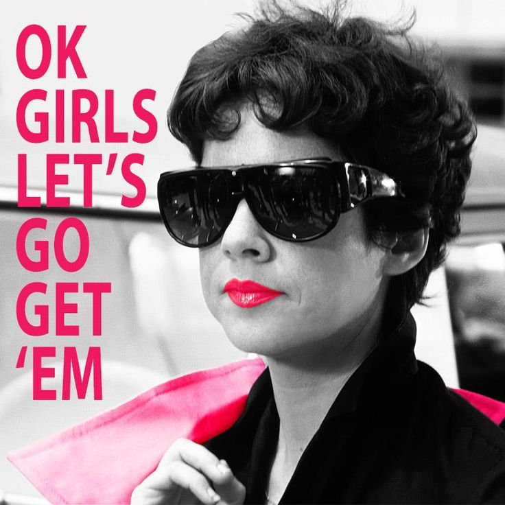 "#Grease  Betty  ""Ok girls let's go get 'em"""