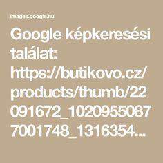 Google képkeresési találat: https://butikovo.cz/products/thumb/22091672_10209550877001748_1316354155_n-jpg.jpg