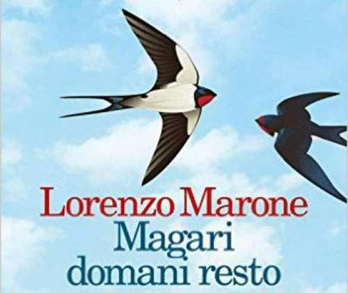 Cronaca: #Magari #domani #resto il libro di Lorenzo Marone: Racconto la mia Napoli popolare (link: http://ift.tt/2n9pAT2 )