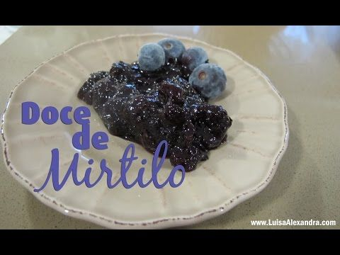 Luisa Alexandra: Doce de Mirtilos • Bimby [Thermomix] • VÍDEO