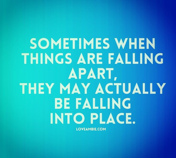 Falling Apart Inspirational Quotes: Best 25+ When Things Fall Apart Ideas On Pinterest
