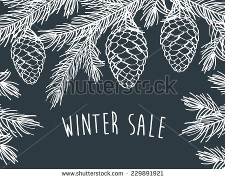 Winter time. Winter background with pine branches with cones. Hand drawing with chalk on a blackboard. Sketch, design elements. Christmas, New Year. Vector illustration. - stock vector