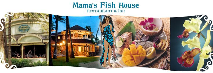 You can't go to Maui and not have a meal at Mama's Fish House. Its an event...fresh fish caught just hours before you order it by locals...