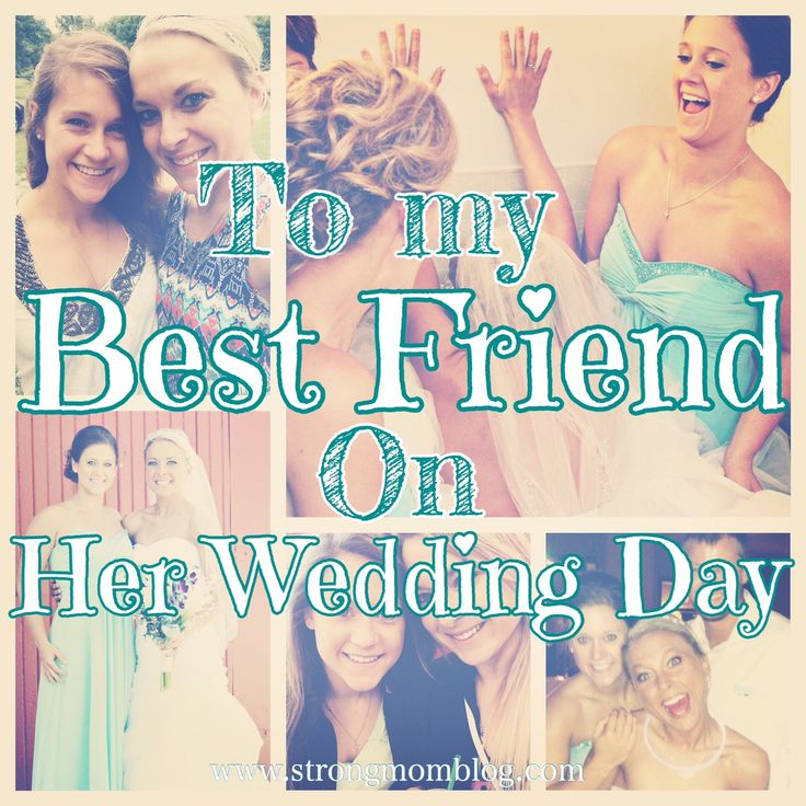 Gift For Best Friend On Her Wedding Day: A Letter To My Best Friend On Her Wedding Day