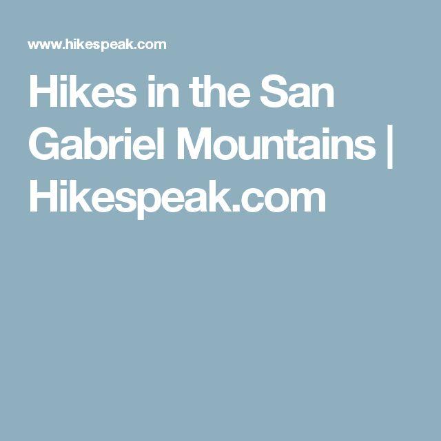 Hikes in the San Gabriel Mountains | Hikespeak.com