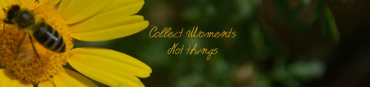 Collect moments, not things! #onlyhuman #quotes http://www.onlyhuman.gr/