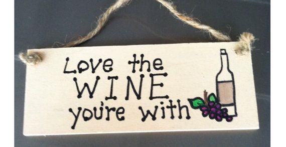 Hey, I found this really awesome Etsy listing at https://www.etsy.com/listing/234909792/small-wooden-signs-wine-quotes-wine-puns