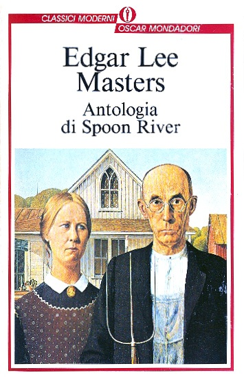 Antologia di Spoon River - Edgar Lee Masters