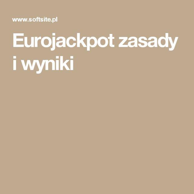 Eurojackpot zasady i wyniki