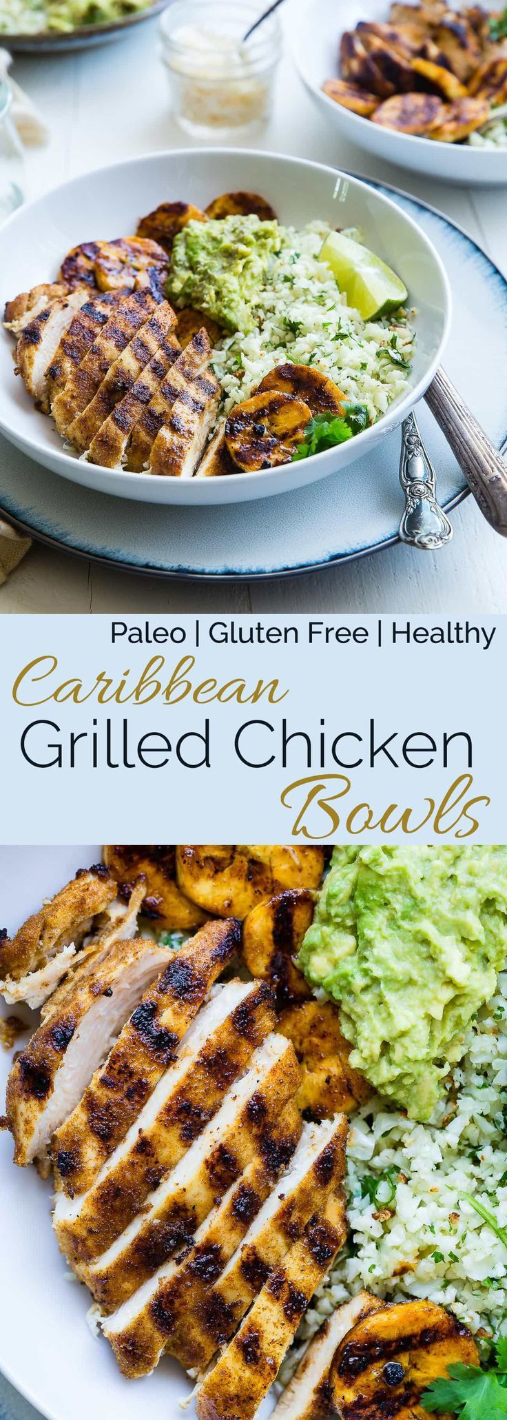 Caribbean Chicken Bowls - These paleo-friendly bowls have grilled plantains, cauliflower rice and avocado! A healthy, gluten free summer meal for under 500 calories! | Foodfaithfitness.com | @FoodFaithFit