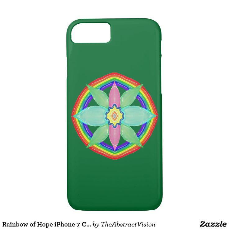 Rainbow of Hope iPhone 7 Case.