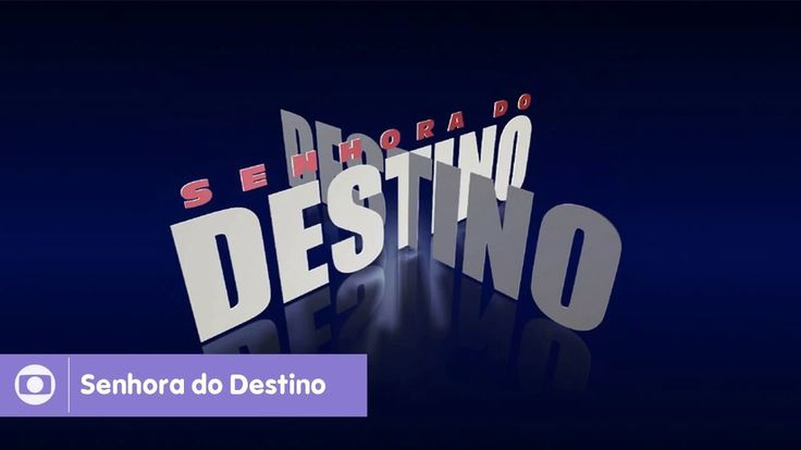 SENHORA DO DESTINO | Cap. 001 | 13/03/2017