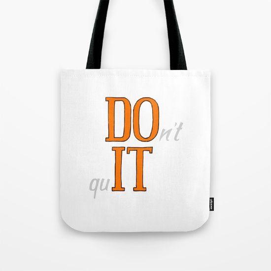 DO IT - don't quit