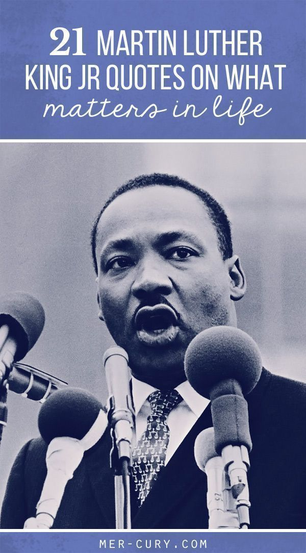When one man can move so many people to do good things in this world, you know that he is doing something really right. Thats why Martin Luther King, Jr. quotes are so important to read and take to heart.