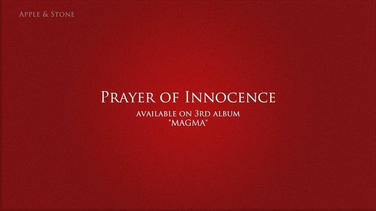 Apple & Stone - PRAYER OF INNOCENCE (3rd album - Magma) BUY on : Website (Album 10,- USD) - http://www.appleandstone.com
