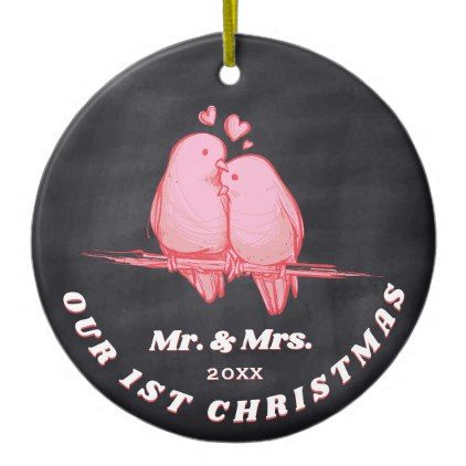 Love Birds Mr. & Mrs. Our First Christmas Together Ceramic Ornament - home gifts ideas decor special unique custom individual customized individualized