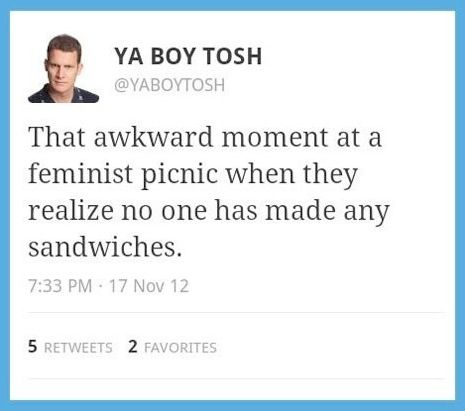 Daniel tosh, this is actually funny.