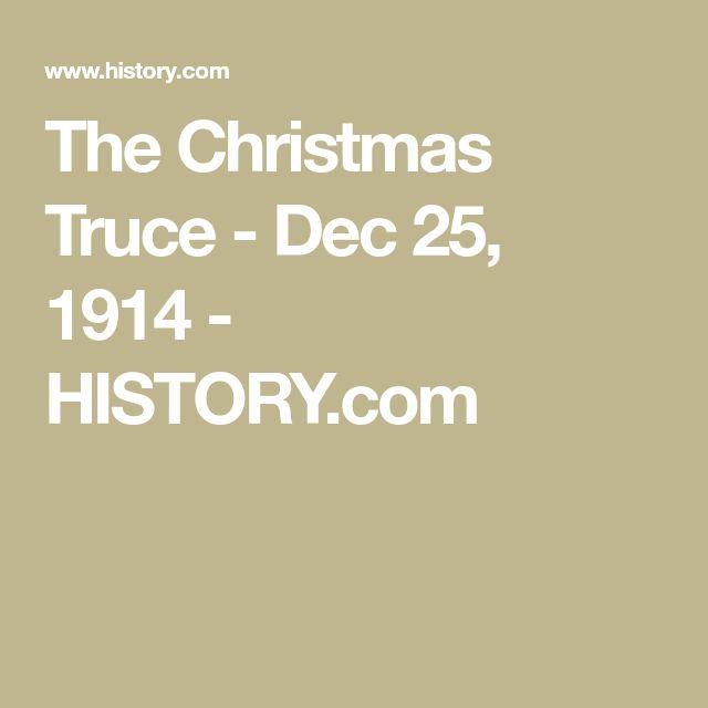 The Christmas Truce - Dec 25, 1914 - HISTORY.com