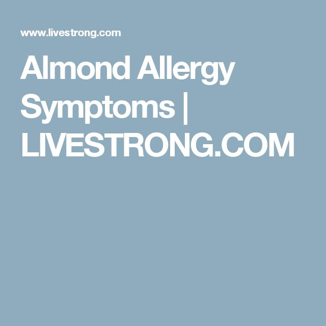 Almond Allergy Symptoms | LIVESTRONG.COM