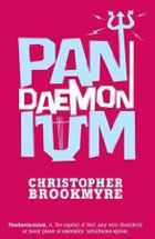 Pandaemonium by Christopher Brookmyre | Book review | Books | The Guardian