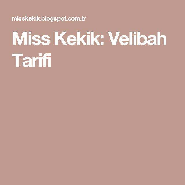 Miss Kekik: Velibah Tarifi