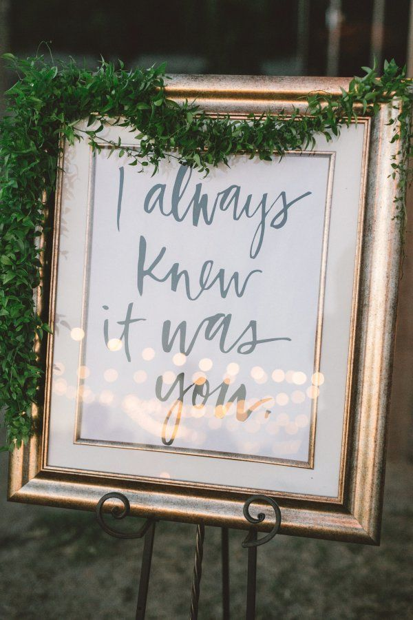 """I always knew it was you"" glam wedding print: http://www.stylemepretty.com/california-weddings/2015/08/25/glamorous-garden-inspired-ranch-wedding-in-santa-paula/ 