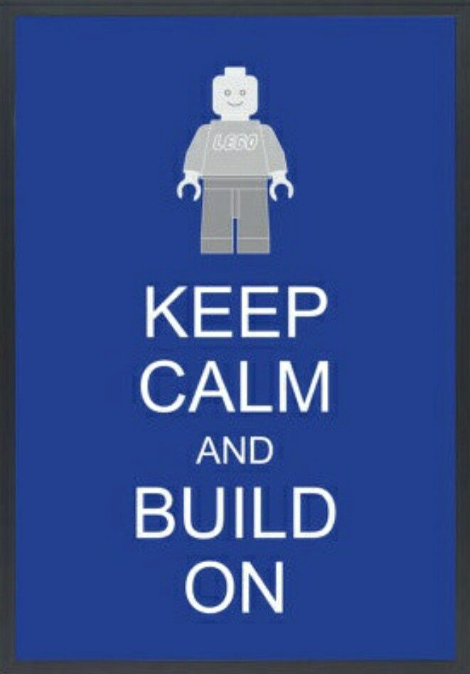 Keep calm and build on!