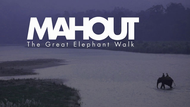 MAHOUT - The Great Elephant Walk - Teaser Promo by Pink Banana Studios London. This teaser has been cut with just one thing in mind, to whet your appetite for our feature documentary that we are busily cutting to release in the New Year. Filmed over 5 gruelling weeks in Nepal this September / October 2012, we faced incredibly challenging conditions, from monsoon rain to intense heat and dust.  We really hope you like the result.