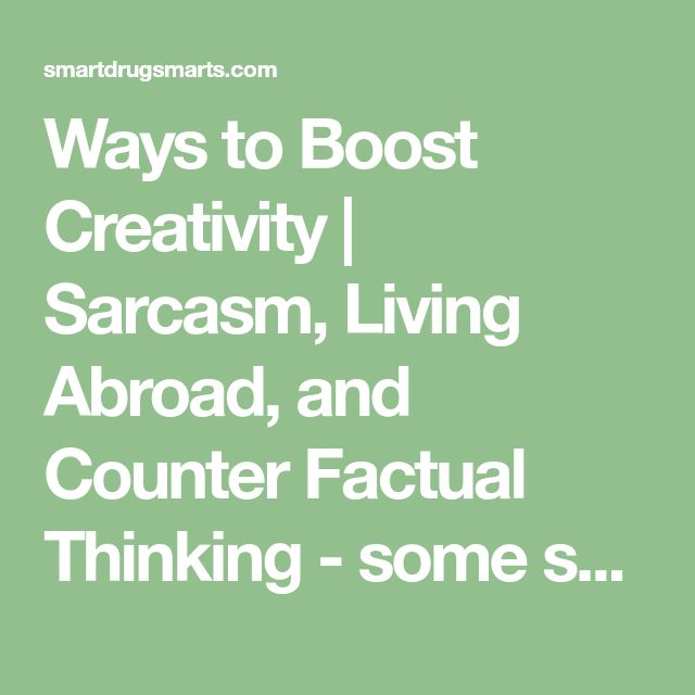 """Ways to Boost Creativity 