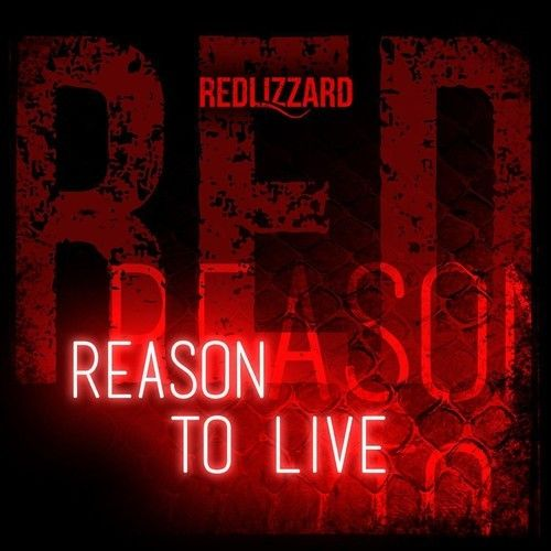 REASON TO LIVE is the first single from THE RED ALDUM, by RedLizzard Enjoy!!!