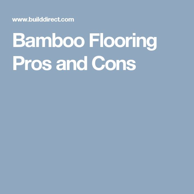 17 best ideas about bamboo floor on pinterest dark for Prefinished hardwood flooring pros and cons