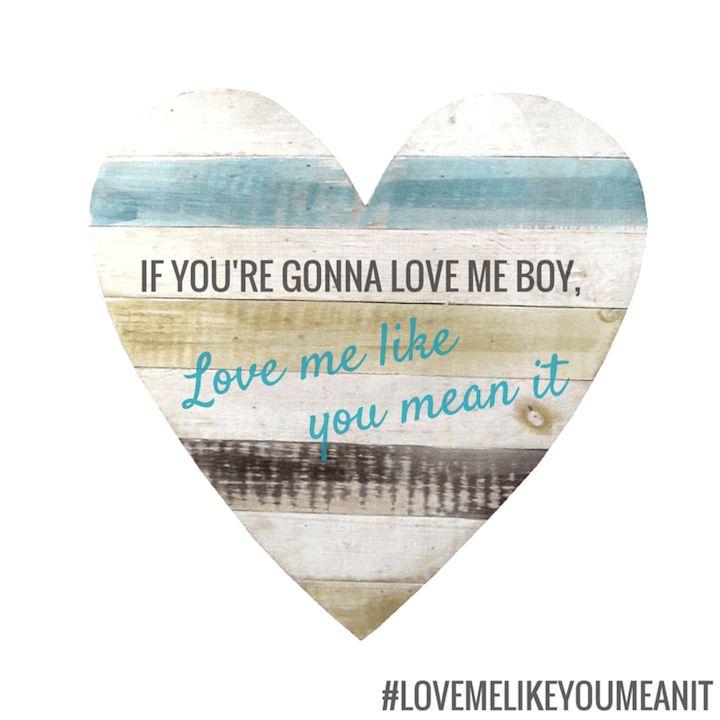 "Kelsea Ballerini lyrics, ""Love Me Like You Mean It"""