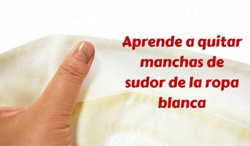 Conoce la manera más sencilla de quitar manchas de sudor de la ropa blanca - Mejor con Salud