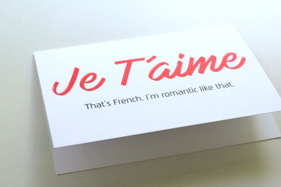 I'm a Romantic Greeting Card  Je T'aime  Humorous