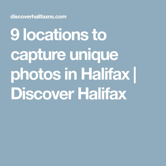 9 locations to capture unique photos in Halifax | Discover Halifax
